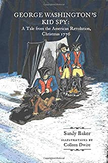 George Washington's Kid Spy: A Tale from the American Revolution, Christmas 1776