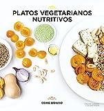 Platos vegetarianos nutritivos (Come bonito)