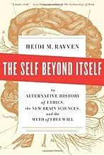 Self Beyond Itself, The by Heidi M. Ravven (13-Jun-2013) Hardcover