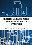 Residential Satisfaction and Housing Policy Evolution (Routledge Studies in International Real Estate) - Clinton (University of Johannesburg, South Africa) Aigbavboa