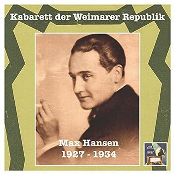 """Kabarett der Weimarer Republik: Max Hansen – """"War'n Sie schon mal in mich verliebt?"""" (Cabaret of the Weimar Republic) [Recorded 1927-1934]"""