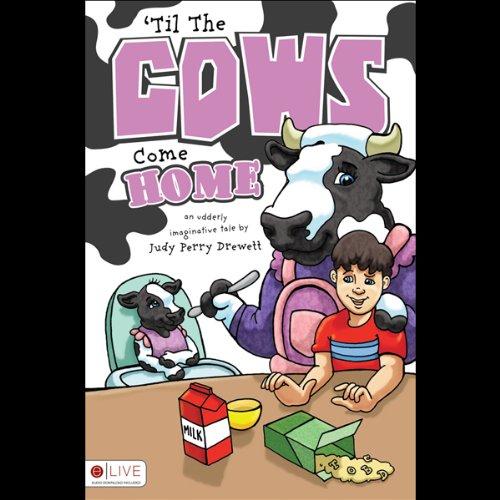 'Til the Cows Come Home  Audiolibri