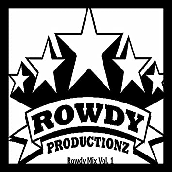 Rowdy Mix, Vol. 1
