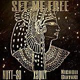 Set Me Free (feat. Nicholi Giavani & Nuttso) [Explicit]