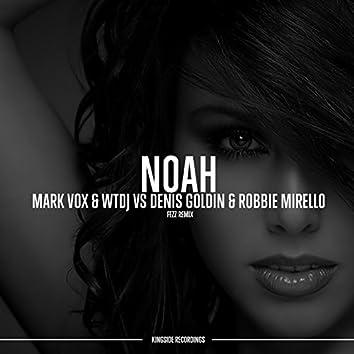 Noah (feat. Denis Goldin, Robbie Mirello) [Fezz Remix]