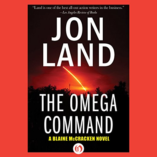 The Omega Command                   By:                                                                                                                                 Jon Land                               Narrated by:                                                                                                                                 Lance Axt                      Length: 11 hrs and 40 mins     27 ratings     Overall 3.7
