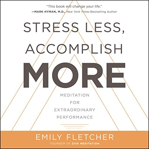Stress Less, Accomplish More audiobook cover art