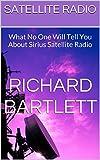 Satellite Radio: What No One Wil...