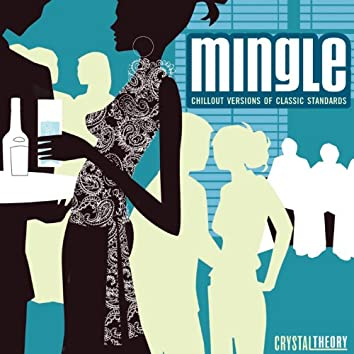 Mingle: Chillout Versions of Classic Standards