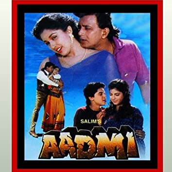 Aadmi (Original Motion Picture Soundtrack)
