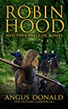 Robin Hood and the Castle of Bones