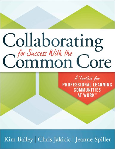 Collaborating For Success With The Common Core A Toolkit For Plcs At Work