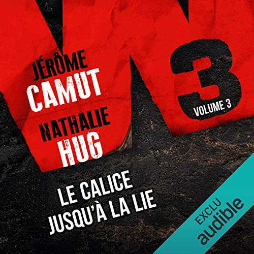 Le calice jusqu'à la lie audiobook cover art