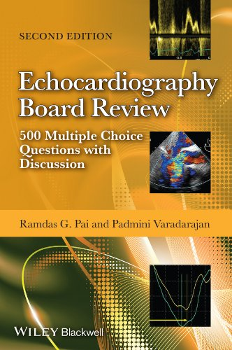 Echocardiography Board Review: 500 Multiple Choice Questions with Discussion (English Edition)