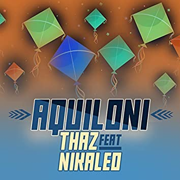 Aquiloni (feat. Nikaleo)