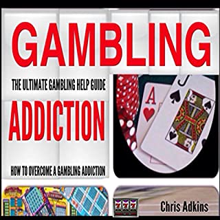 The Ultimate Gambling Addiction Help Guide audiobook cover art
