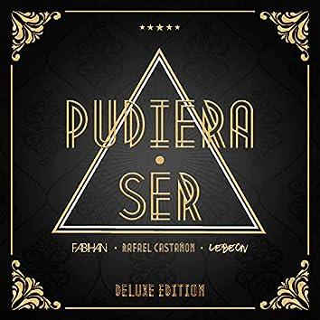 Pudiera Ser (Deluxe Edition)