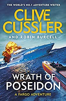 Wrath of Poseidon (Fargo Adventures) by [Clive Cussler, Robin Burcell]