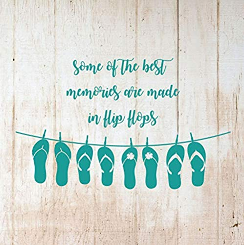 Wall Sticker for Living Room Bedroom Home Decoration Vinyl Waterproof Wall Art Decal Some of The Best Memories are Made in Flip Flops for or Beach House 76x48cm