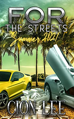 For The Streets: Summer 2021
