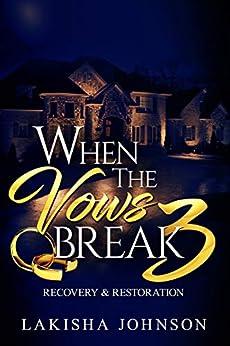 When the Vows Break 3 by [Lakisha Johnson]