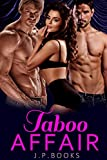 Taboo Affair: Bisexual Menage Collection (English Edition)