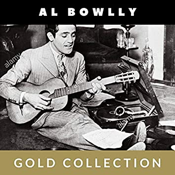 Al Bowlly - Gold Collection