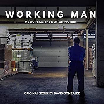 Working Man (Music from the Motion Picture)