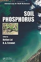 Soil Phosphorus (Advances in Soil Science)