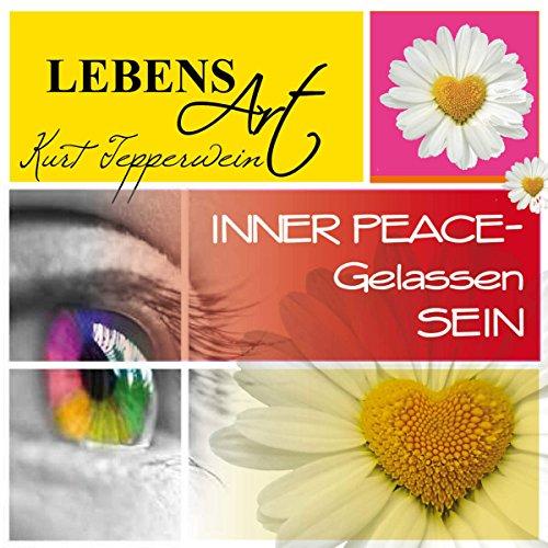 Lebensart: Inner Peace - Gelassen sein Titelbild