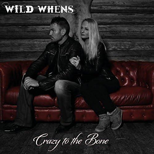Wild Whens