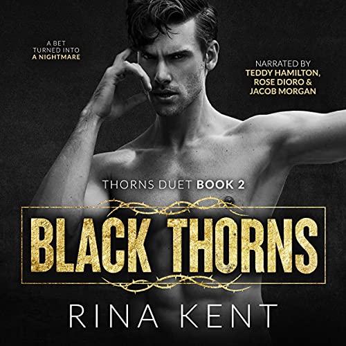Black Thorns: A Dark New Adult Romance (Thorns Duet, Book 2)