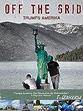 Off the Grid - Trumps Amerika [OV]