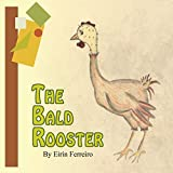 The Bald Rooster