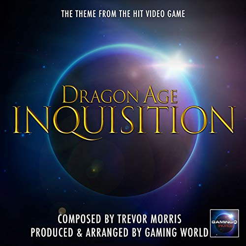 """Dragon Age Inquisition Theme (From """"Dragon Age Inquisition"""")"""