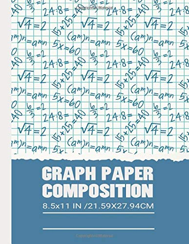 GRAPH PAPER COMPOSITION NOTEBOOK: This graph paper composition book is very helpful for student ,teacher, trainer . this book also perfect for math, ... lists, and UI/UX designer.Quad Ruled 5x5,