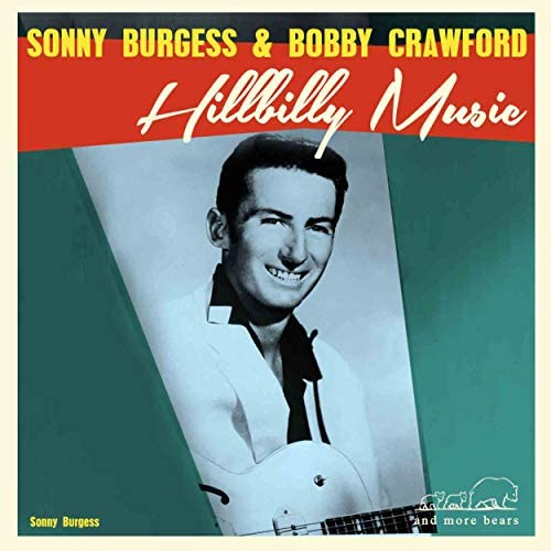 Sonny Burgess, Bobby Crafford & The Pacers