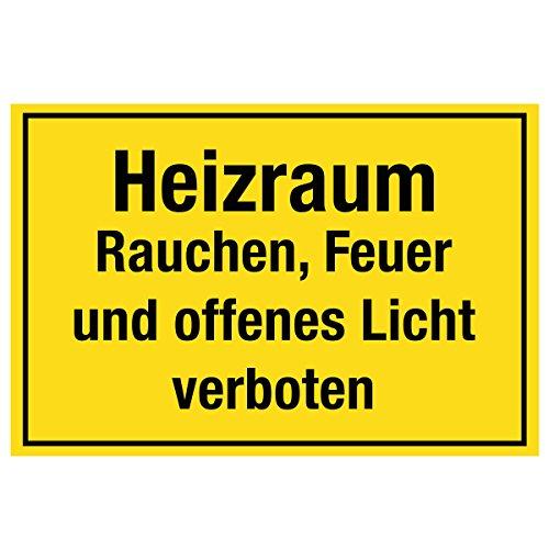 Wandkings Hinweisschild - Heizraum Rauchen, Feuer und offenes Licht verboten - stabile Aluminium Verbundplatte - Wähle eine Größe - 30x20 cm