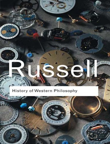 History of Western Philosophy (Routledge Classics) by Bertrand Russell(2004-03-29)