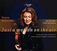 Just a Motion on the Air: works for viola Et piano by Ernst Krenek Et Robert Schumann