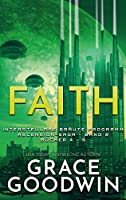 Faith: Ascension-Saga: Interstellare Braeute® Programm: Buecher 4-6