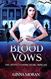 Blood Vows (The Divine Vampire Heirs)