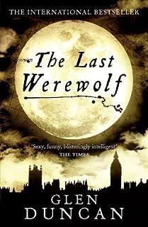 The Last Werewolf (The Last Werewolf 1)