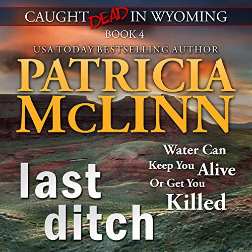 Last Ditch Audiobook By Patricia McLinn cover art
