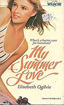 My Summer Love - Book #69 of the Wildfire