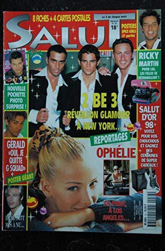 SALUT M5065 n° 34 - déc. 1997 - 2 Be 3 - Ricky Martin Ophélie Winter Charly & Lulu Mc Solaar G Squad + CP + POSTERS
