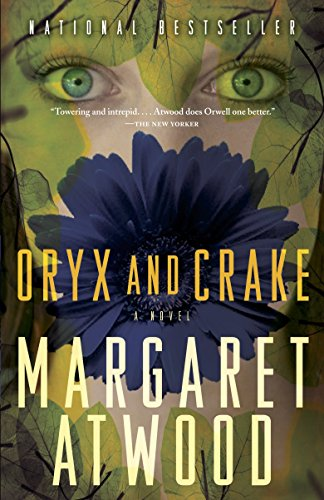 Oryx and Crake [Lingua inglese]: The Maddaddam Trilogy, Book 1
