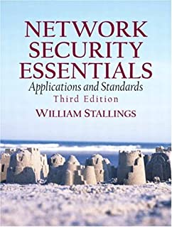 Network Security Essentials: Applications and Standards by William Stallings (2006-07-19)