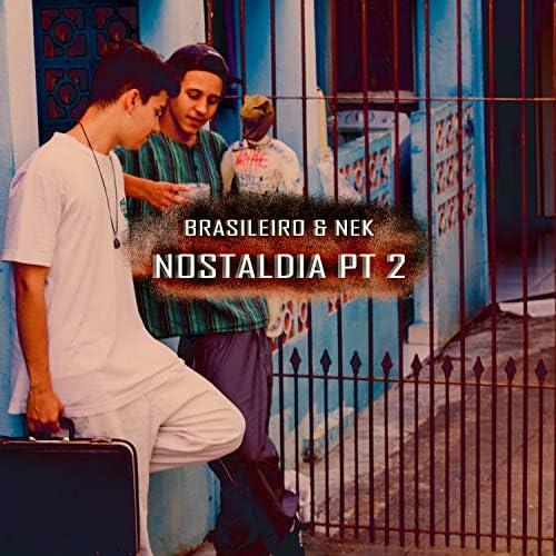 Pineall, Brasileiro & NEKTRASH