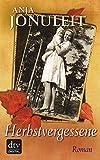 Herbstvergessene: Roman (dtv Fortsetzungsnummer 0 24788)